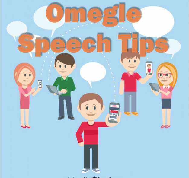 omegle speech tips