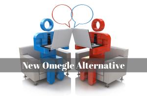 New Omegle Alternative