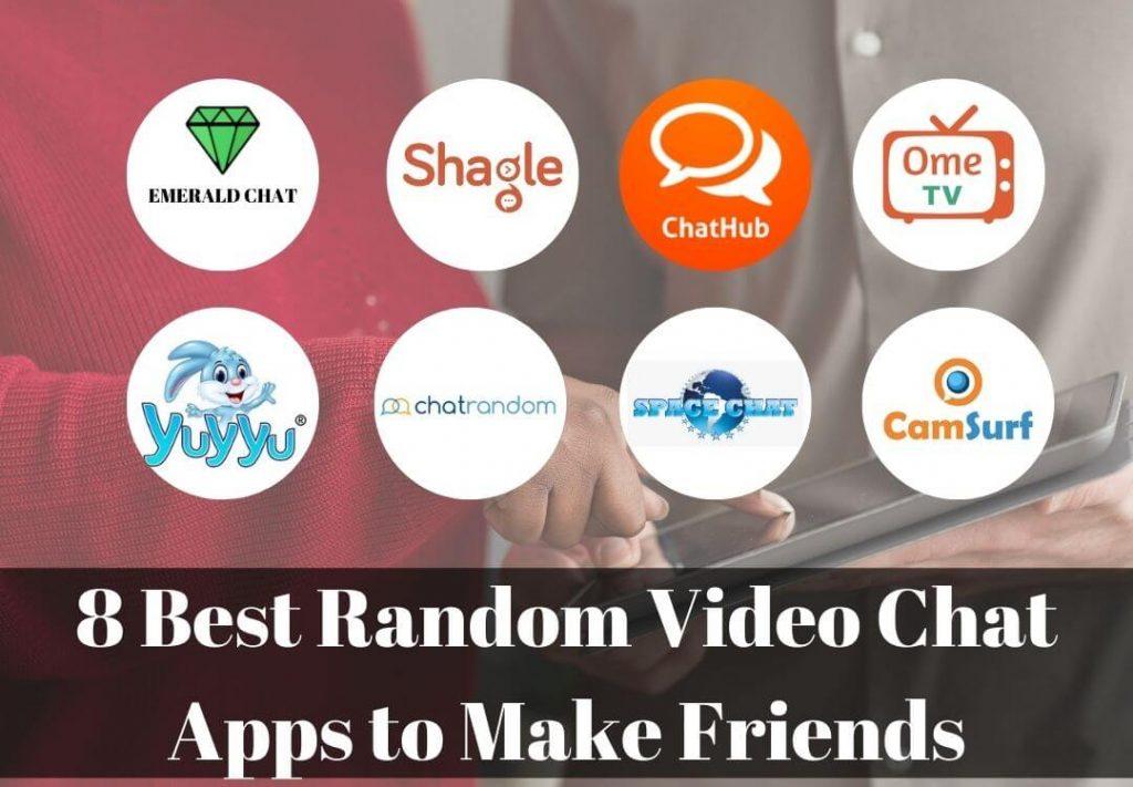 Best Random Video Chat Apps to Make Friends